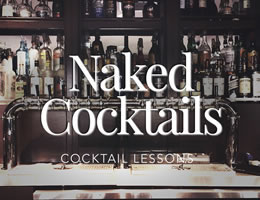 Naked Cocktails
